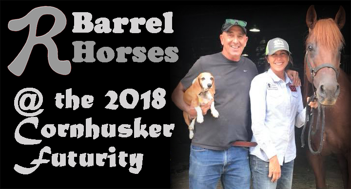 2018 Cornhusker Futurity Recap - Please click on any horse to view their respective videos and profile.