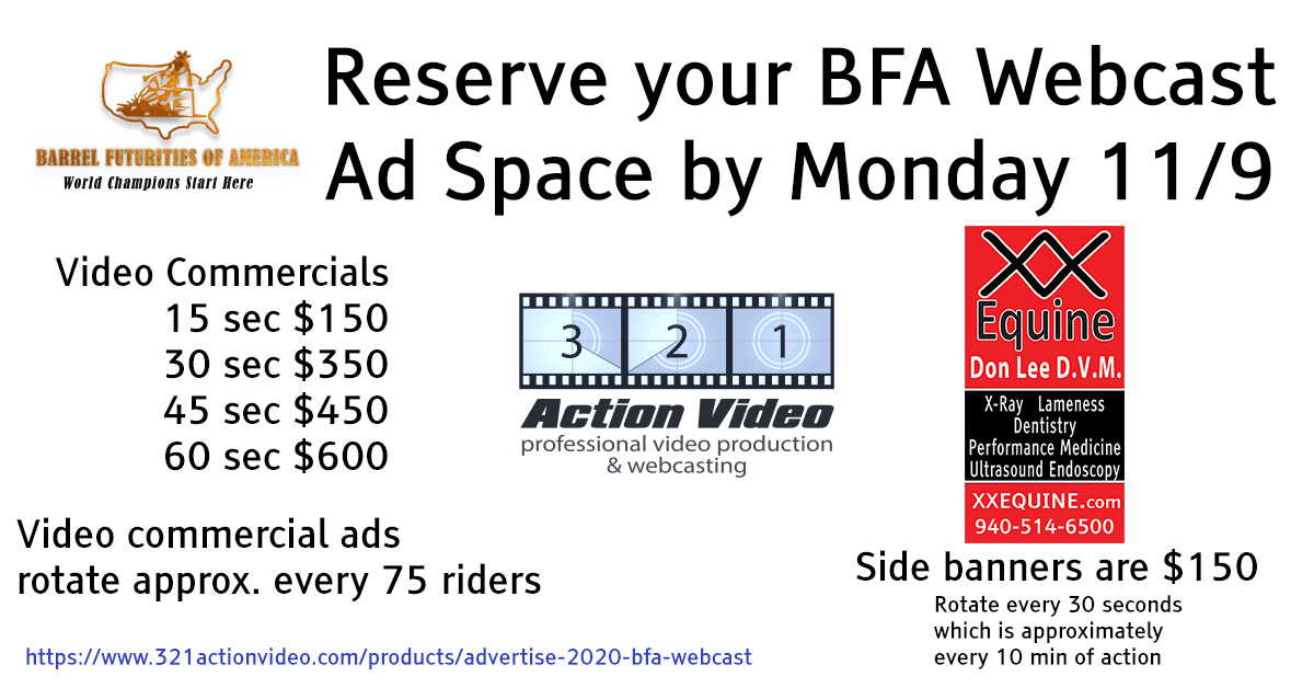 BFA Webcast Ad Deadline is Monday Nov 9th. We stock banners from last year and still have time to make new if you would like.
