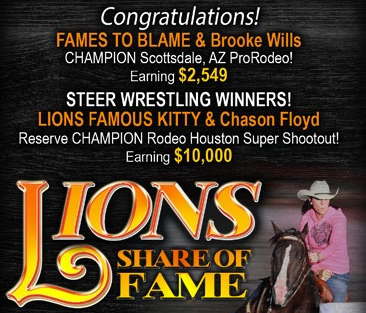 Weekly VIP Spotlight and 3/12/19 Barrel Racing Report Featuring Lions Share of Fame Lion Cubs Fames To Blame and Lions Famous Kitty.