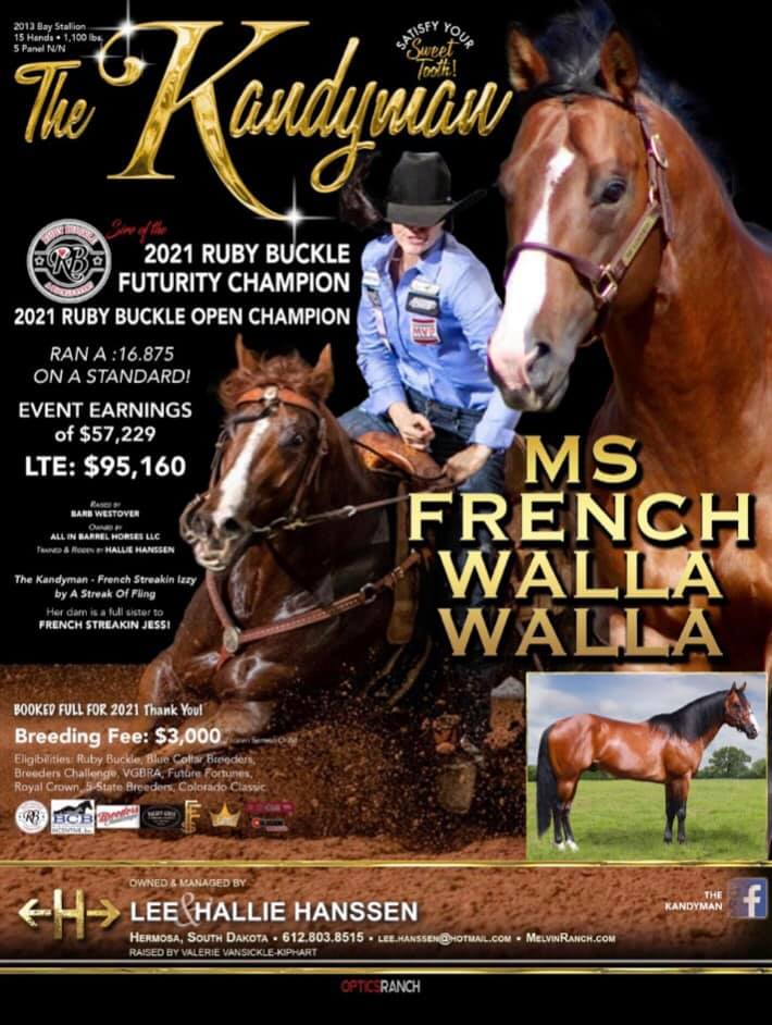 Ms French WallaWalla by the late Blue Collar Breeders Stallion, 'The Kandyman' Sweep Ruby Buckle Futurity & Open