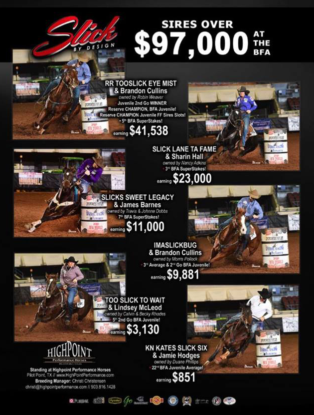 While Slick was busy winning 4th in avg at the NFR and $74,519 his offspring were busy earning nearly $100,000 at the BFA.