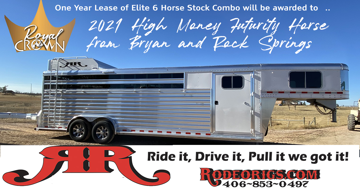 2021 High Money Futurity Horse from Bryan and Rock Springs  awarded a one year lease to an Elite 6 Horse Stock Combo Trailer sponsored by Rodeo Rigs