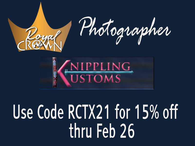Royal Crown Photographer Knipling Kustoms is offering 15% thru Feb 26.  Also check out her beadwork!