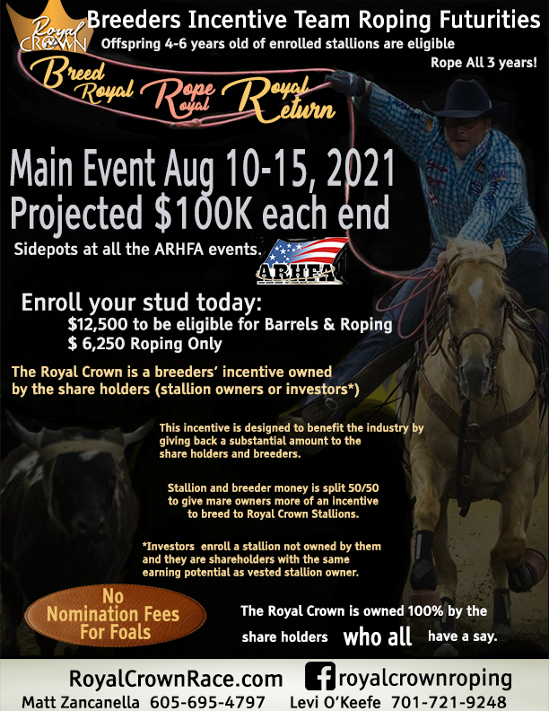 Royal Crown Roping Futurities, Eligible horses rope as 4,5 and 6 year olds