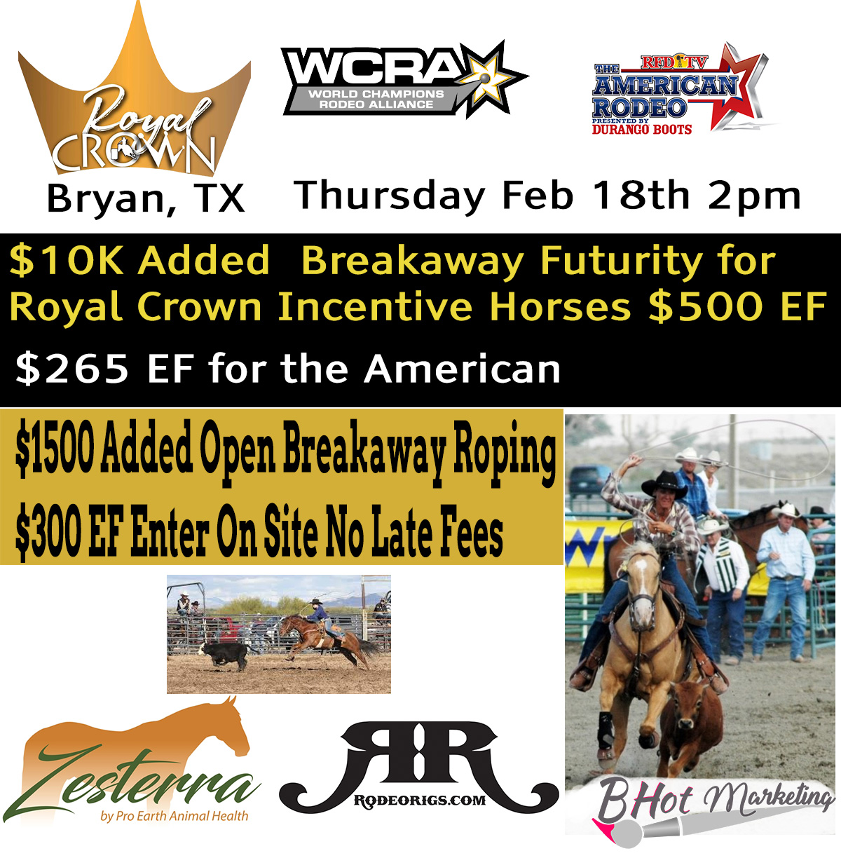 WCRA and RFD American Qualifier just added to the Royal Crown Roping in Bryan TX!