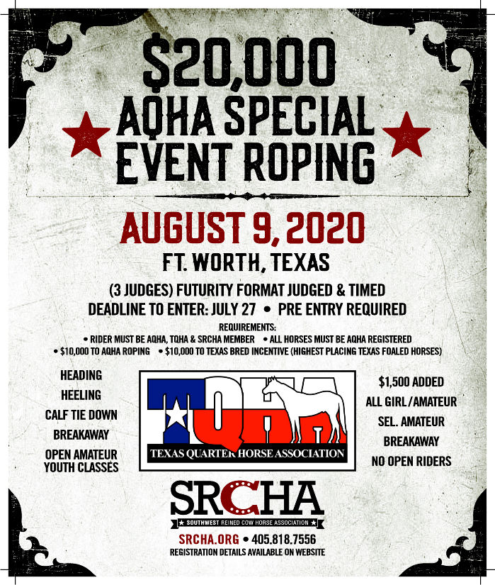 AQHA Special Event Roping $20,000 added w/Texas Foaled Incentive